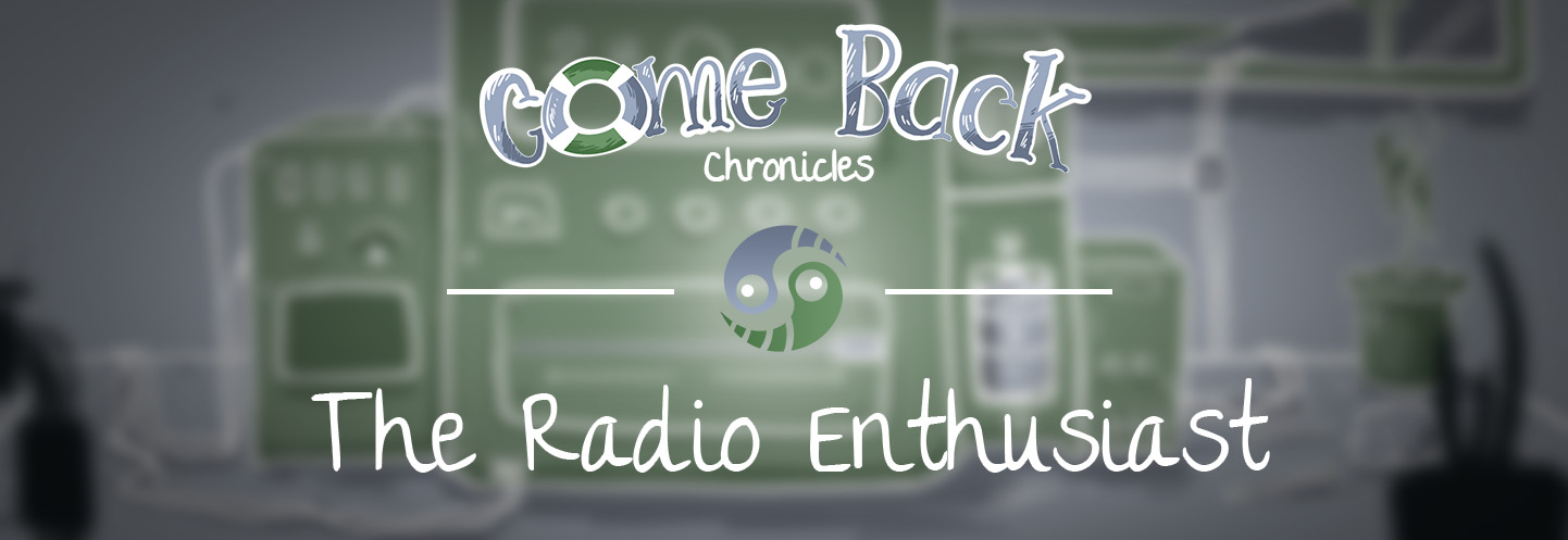 Come Back Chronicles - Radio Enthusiast